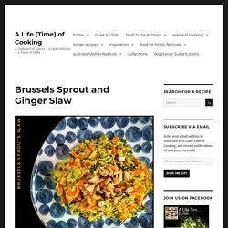Brussels Sprout and Ginger Slaw