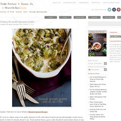 Cheesy Brussels Sprouts Gratin Recipe