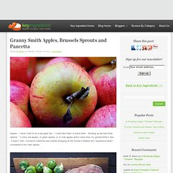 Granny Smith Apples, Brussels Sprouts and Pancetta