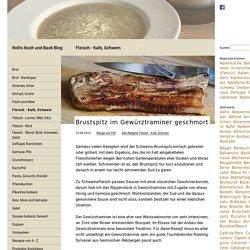 Brustspitz im Gewürztraminer geschmort - Rollis Rezepte
