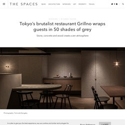 Tokyo's brutalist restaurant Grillno wraps guests in 50 shades of grey
