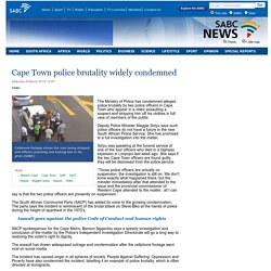 Cape Town police brutality widely condemned:Saturday 8 March 2014
