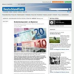 """Bruttoinlandsprodukt - ein Mysterium - Hans Diefenbacher und Roland Zieschank """"Woran"""