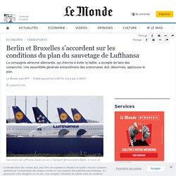 Berlin et Bruxelles s'accordent sur les conditions du plan du sauvetage de Lufthansa