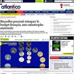 Bruxelles pourrait retoquer le budget français, une catastrophe annoncée