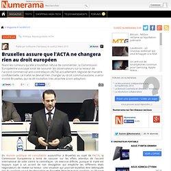 Bruxelles assure que l'ACTA ne changera rien au droit européen -