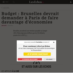 Budget: Bruxelles devrait demander à Paris de faire davantage d'économies, Monde