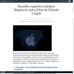 Bruxelles s'apprête à déclarer illégales les aides d'Etat de l'Irlande à Apple