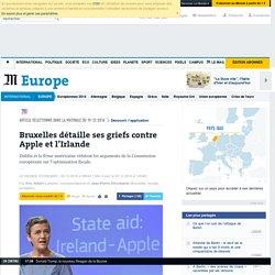 Bruxelles détaille ses griefs contre Apple et l'Irlande