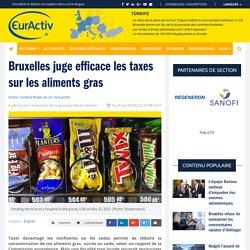 Bruxelles juge efficace les taxes sur les aliments gras – EurActiv.fr