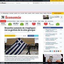 Grèce : Bruxelles sommée de s'expliquer sur sa gestion de la crise