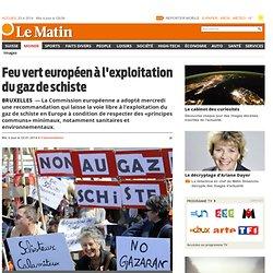 Bruxelles: Feu vert européen à l'exploitation du gaz de schiste - Monde: Europe