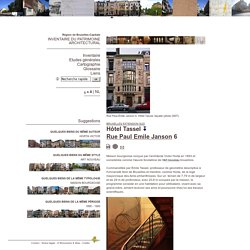 Bruxelles Extension Sud - Hôtel Tassel - Rue Paul Emile Janson 6 - HORTA Victor