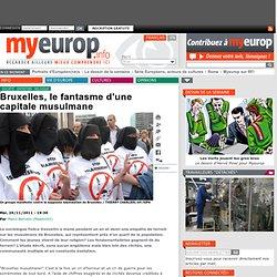 Bruxelles, le fantasme d'une capitale musulmane