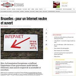 Bruxelles : pour un Internet neutre et ouvert