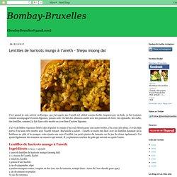 Lentilles de haricots mungo à l'aneth - Shepu moong dal