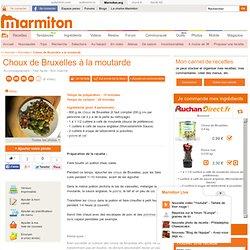 Choux de Bruxelles à la moutarde : Recette de Choux de Bruxelles à la moutarde