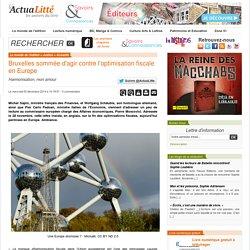 Bruxelles sommée d'agir contre l'optimisation fiscale en Europe