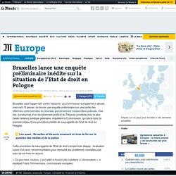 Bruxelles lance une enquête préliminaire inédite sur la situation de l'Etat de droit en Pologne
