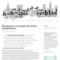 Bruxelles : 6 projets de récup' alimentaire