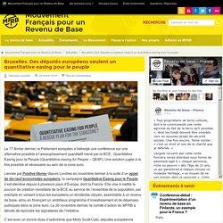 Bruxelles. Des députés européens veulent un quantitative easing pour le peuple