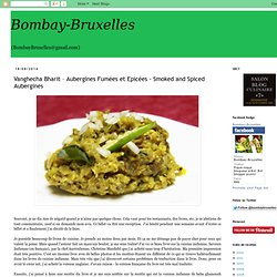 Vanghecha Bharit – Aubergines Fumées et Epicées - Smoked and Spiced Aubergines