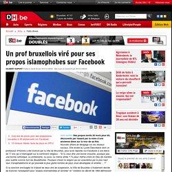 Un prof bruxellois viré pour ses propos islamophobes sur Facebook