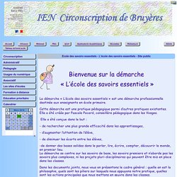 Site de l'IEN de Bruyères - Ecole des savoirs essentiels - L'école des savoirs essentiels - Site public