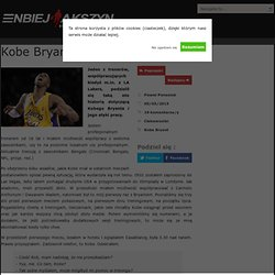 Kobe Bryant i jego etyka pracy