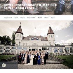 Bryllup Aarhus og Varna Palæet - Bryllupsfotograf til magiske bryllupsbilleder