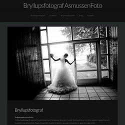 Bryllupsfoto ved erfaren bryllupsfotograf. De flotte bryllupsbilleder » Bryll...