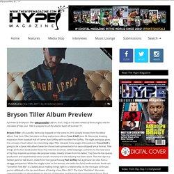 Bryson Tiller Album Preview – TheHypeMagazine