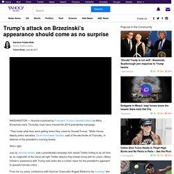 Trump's attack on Brzezinski's appearance should come as no surprise