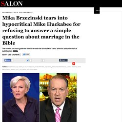 Mika Brzezinski tears into hypocritical Mike Huckabee for refusing to answer a simple question about marriage in the Bible
