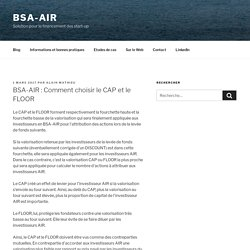 BSA-AIR: Comment choisir le CAP et le FLOOR - BSA-AIR