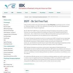 BSFF - Be Set Free Fast