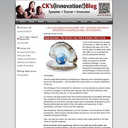 CK's Blog: BtoB Marketers, The World Is Your Web 2.0 Oyster