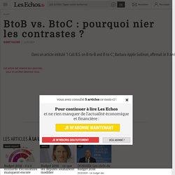 BtoB vs. BtoC : pourquoi nier les contrastes ?