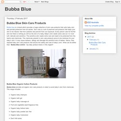 Bubba Blue: Bubba Blue Skin Care Products