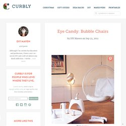 Eye Candy: Bubble Chairs » Curbly