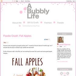 Foodie Crush: Fall Apples