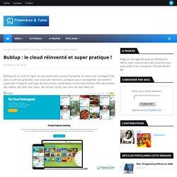 Bublup : le cloud réinventé et super pratique !