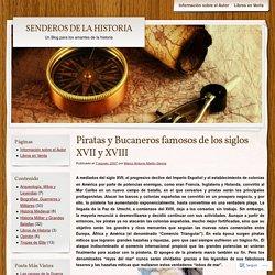 Piratas y Bucaneros famosos de los siglos XVII y XVIII
