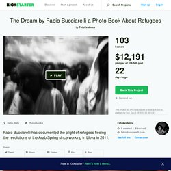 The Dream by Fabio Bucciarelli a Photo Book About Refugees by FotoEvidence