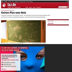 """Buch """"Digitale Demenz"""": Keinen Plan vom Netz"""
