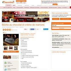 Bûche au chocolat et crème de marrons : Recette de Bûche au chocolat et crème de marrons