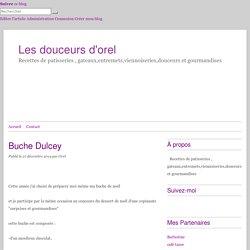 Buche Dulcey - Les douceurs d'orel