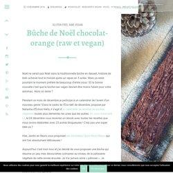 Buche raw et vegan : chocolat - orange pour les fêtes de Noël