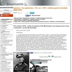 Action 14f13: Lettre du docteur Fritz Mennecke à son épouse lors d'une «sélection» au KL Buchenwald [Nazisme : les opérations «T4» et «14F3» (2ième guerre mondiale 1939-1945)->Documents]