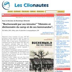 """""""Buchenwald par ses témoins"""" """"Histoire"""